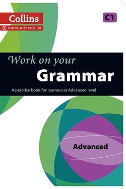 Collins Work on Your Grammar Advanced (C1) -  - 9780007499670