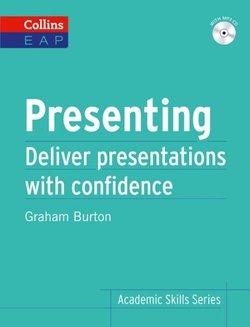 Collins English for Academic Purposes: Presenting with MP3 Audio CD - Graham Burton - 9780007507139