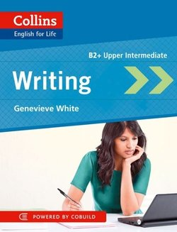 Collins English for Life B2 Upper Intermediate: Writing - Genevieve White - 9780007541324