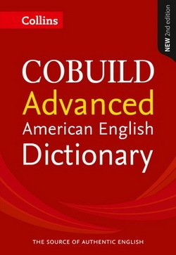 Collins COBUILD American Dictionary Advanced (2nd Edition) -  - 9780008135775