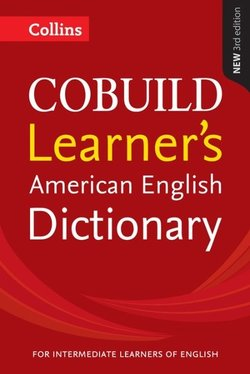 Collins COBUILD American English Dictionary for Learner's (3rd Edition) -  - 9780008135782