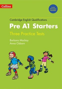 Collins Cambridge English: Young Learners (YLE) Three Practice Tests for Pre A1 Starters with Audio Download - Anna Osborn - 9780008274863