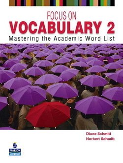 Focus on Vocabulary 2: Mastering the Academic Word List Student's Book - Diane Schmitt - 9780131376175