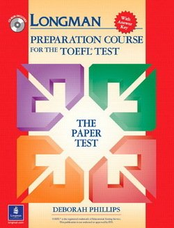 Longman Preparation Course for the TOEFL Test (Paper Test) Book and CD-ROM with Answer Key - Deborah Phillips - 9780131408838