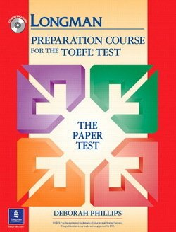 Longman Preparation Course for the TOEFL Test (Paper Test) Book and CD-ROM without Answer Key - Deborah Phillips - 9780131408869