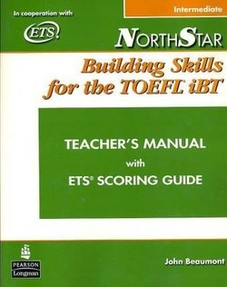 NorthStar Building Skills for the TOEFL iBT Intermediate Teacher's Manual with Audio CD - Beaumont