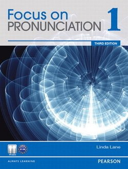 Focus on Pronunciation (3rd Edition) 1 Student Book with Student Audio CD-ROM - Linda Lane - 9780132314930