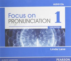 Focus on Pronunciation (3rd Edition) 1 Classroom Audio CDs - Linda Lane - 9780132314961