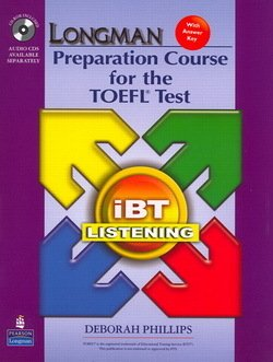 Longman Preparation Course for the TOEFL Test iBT (Split Edition) Listening Package (Book with CD-ROM & Audio CDs) - Deborah Phillips - 9780132360890