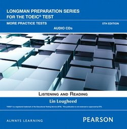 Longman Preparation Series for the TOEIC Test: More Practice Tests Book with CD-ROM