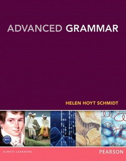 Advanced Grammar Student's Book - Helen Hoyt Schmidt - 9780133041804
