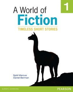 A World of Fiction 1 Timeless Short Stories - Sybil Marcus - 9780133046168