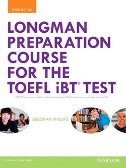 Longman Preparation Course for the TOEFL Test iBT (3rd Edition) Student Book without Answer Key with MyEnglishLab & MP3 Audio - Deborah Phillips - 9780133248029