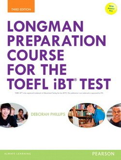 Longman Preparation Course for the TOEFL Test iBT (3rd Edition) Student Book with Answer Key