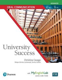 University Success Advanced Level: Oral Communication Student Book with MyEnglishLab - Christina Cavage - 9780134652689