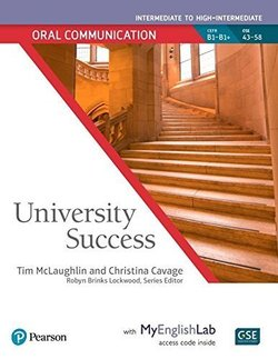 University Success Intermediate Level: Oral Communication Student Book with MyEnglishLab - Timothy McLaughlin - 9780134652719