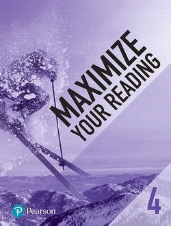 Maximize Your Reading 4 Advanced - Pearson - 9780134661353