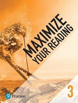 Maximize Your Reading 3 Upper Intermdiate - Pearson - 9780134661360