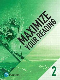 Maximize Your Reading 2 Intermediate - Pearson - 9780134661384