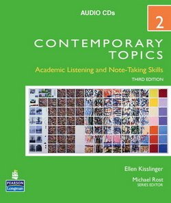 Contemporary Topics (3rd Edition) 2 High Intermediate Audio CD - Aleks Kissinger - 9780136005148