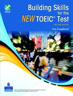 Building Skills for the New TOEIC Test with Audio CDs (2) - Lin Lougheed - 9780138136253