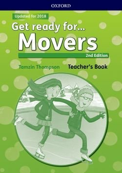Get Ready for (2nd Edition - 2018 Exam) Movers Teacher's Book with Classroom Presentation Tool - Petrina Cliff - 9780194041720