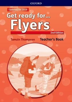 Get Ready for (2nd Edition - 2018 Exam) Flyers Teacher's Book with Classroom Presentation Tool - Petrina Cliff - 9780194041768