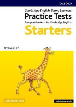 Cambridge English Qualifications Young Learners Practice Tests Pre A1 Starters with Audio - Petrina Cliff - 9780194042581