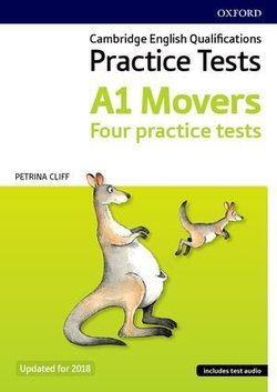 Cambridge English Qualifications Young Learners Practice Tests A1 Movers with Audio - Petrina Cliff - 9780194042635