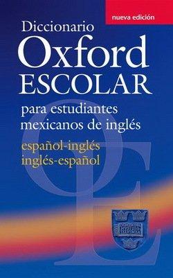 Diccionario Oxford Escolar para Estudiantes Ingles (2nd Edition) Mexican Edition -  - 9780194308977