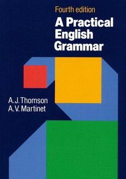 A Practical English Grammar - A. J. Thomson - 9780194313421