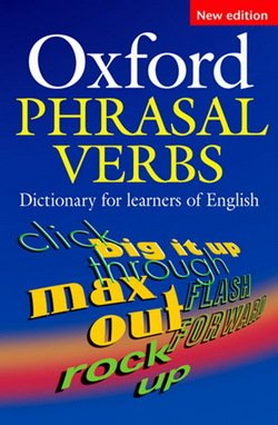 Oxford Phrasal Verbs Dictionary for Learners of English (2nd Edition) -  - 9780194317214