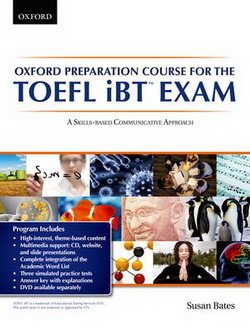 Oxford Preparation Course for TOEFL iBT Exam with Audio CDs & Online Access - Bates
