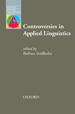 Controversies in Applied Linguistics - Barbara Seidlhofer - 9780194374446