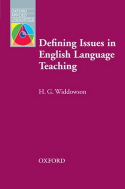 Defining Issues in English Language Teaching - Henry G. Widdowson - 9780194374453