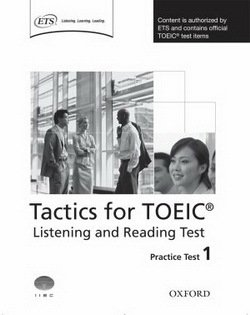 Tactics for TOEIC Listening and Reading Test Practice Test 1 - Trew