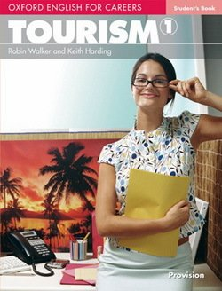Oxford English for Careers: Tourism 1 Student's Book - Robin Walker - 9780194551007