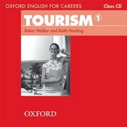 Oxford English for Careers: Tourism 1 Class Audio CD -  - 9780194551021