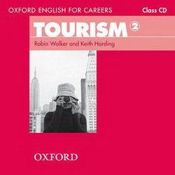 Oxford English for Careers: Tourism 2 Audio CD - Robin Walker - 9780194551052