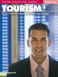 Oxford English for Careers: Tourism 3 Student's Book - Robin Walker - 9780194551069