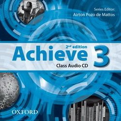 Achieve (2nd Edition) 3 Class CD (3) -  - 9780194556347