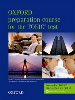 Oxford Preparation Course for the New TOEIC Test Student's Book -  - 9780194564007