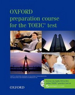 Oxford Preparation Course for the New TOEIC Test Box (Student's Book