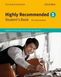 Highly Recommended 1 (Elementary to Pre-Intermediate) Student's Book - Trish Stott - 9780194574631