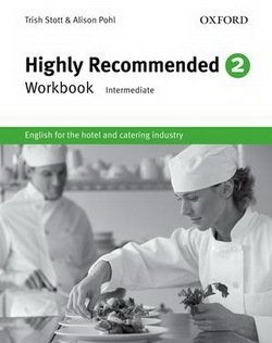 Highly Recommended 2 (Intermediate) Workbook - Trish Stott - 9780194577519