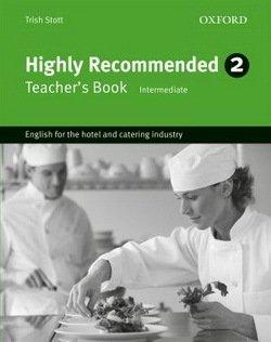 Highly Recommended 2 (Intermediate) Teacher's Book - Trish Stott - 9780194577526