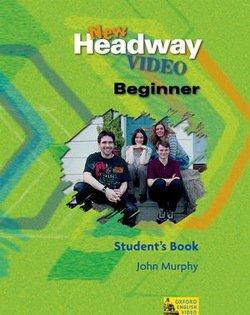 New Headway Video Beginner Student's Book - John Murphy - 9780194581783