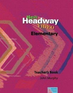 New Headway Video Elementary Teacher's Book - John Murphy - 9780194591898