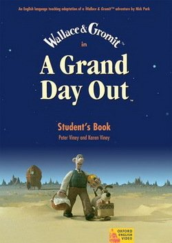 A Grand Day Out Student's Book - Nick Park - 9780194592451