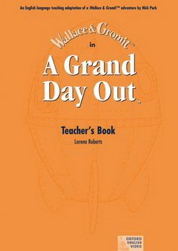 A Grand Day Out Teacher's Book - Nick Park - 9780194592468